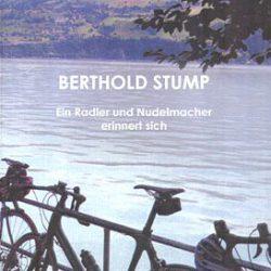 Firmenbiografie Bertold Stump von Margaret Heckel